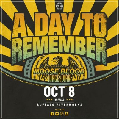 A Day To Remember with Moose Blood - Oct 8 at Buffalo Riverworks @ Buffalo RiverWorks | Buffalo | NY | United States