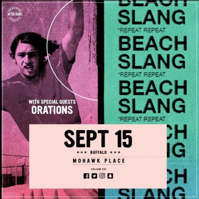This Friday - Beach Slang w/ Orations - Sept 15 at Mohawk Place @ Mohawk Place | Buffalo | NY | United States