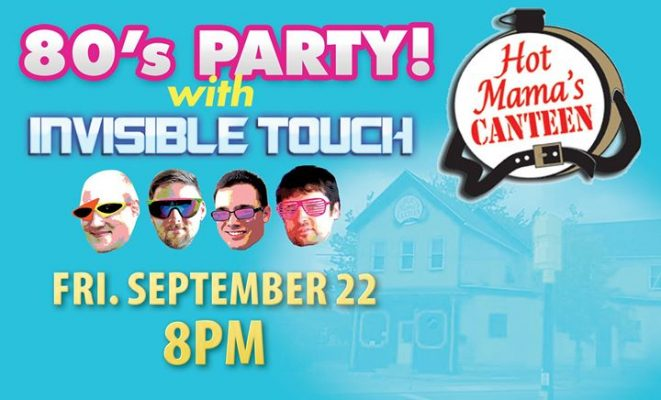 80's Party at Hot Mama's with Invisible Touch @ Hot Mama's Canteen   Buffalo   NY   United States