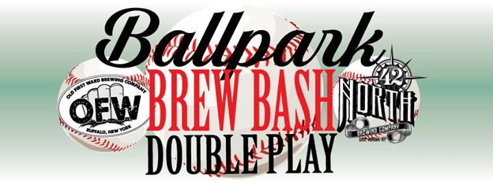 Ballpark Brew Bash Double Play! with 42 North @ Gene McCarthy's/Old First Ward Brewing Co. | Buffalo | NY | United States