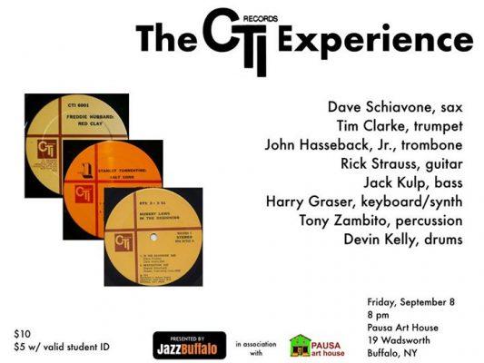 JazzBuffalo Presents the CTI Experience @ Pausa Art House | Buffalo | NY | United States