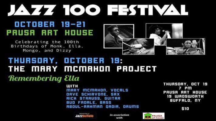 JAZZ 100 Festival: The Mary McMahon Project Remembers Ella @ Pausa Art House | Buffalo | NY | United States