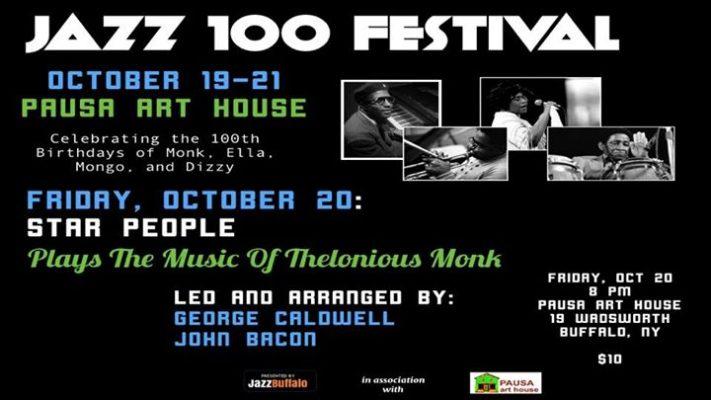 JAZZ 100 Festival: Star People Plays Thelonious Monk @ Pausa Art House   Buffalo   NY   United States