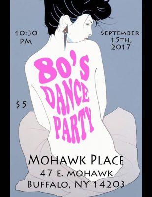 80s DANCE PARTY @ Mohawk Place | Buffalo | NY | United States