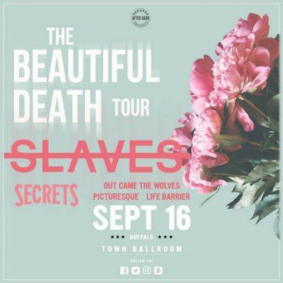 This Saturday - Slaves with Secrets - Sept 16 at Town Ballroom @ Town Ballroom | Buffalo | NY | United States