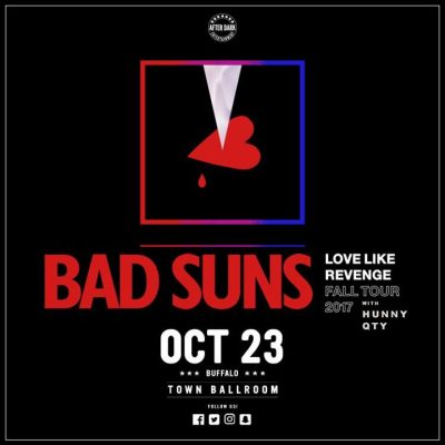 New Venue - Bad Suns with HUNNY - Oct 23 at Town Ballroom @ Town Ballroom | Buffalo | NY | United States