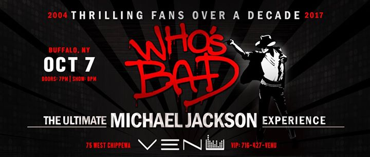 Who's Bad -Michael Jackson Tribute Band Experience -VENU 10/7 @ VENU | Buffalo | NY | United States