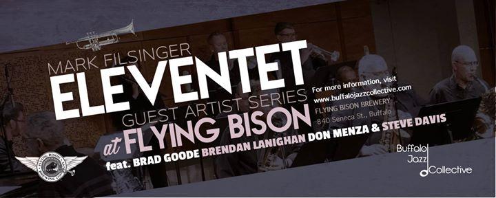 Mark Filsinger Eleventet ft. Brendan Lanighan @ Flying Bison Brewing Company   Buffalo   NY   United States
