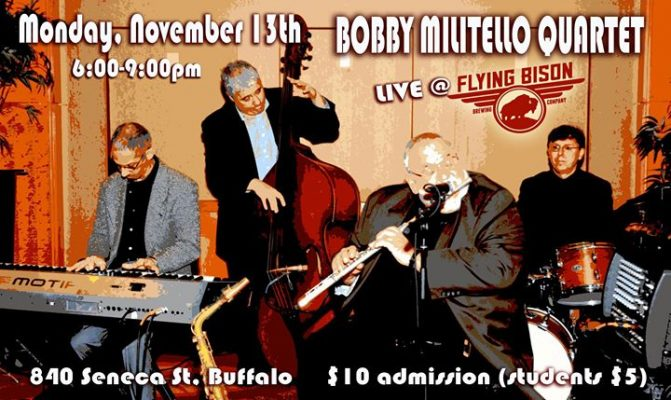 Bobby Militello Quartet: Live at Flying Bison November 2017 @ Flying Bison Brewing Company | Buffalo | NY | United States