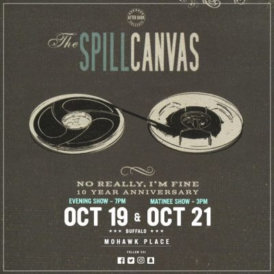 Saturday - The Spill Canvas (Matinee) - Oct 21 at Mohawk Place @ Mohawk Place | Buffalo | NY | United States