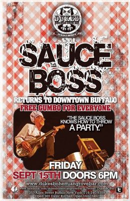The Sauce Boss at Duke's Bohemian Grove Bar @ Duke's Bohemian Grove Bar | Buffalo | NY | United States