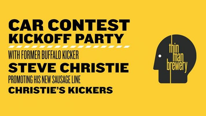 Car Contest Kickoff Party w/ special guest Steve Christie! @ Thin Man Brewery | Buffalo | NY | United States
