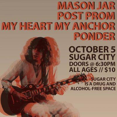 Mason Jar & Post Prom w/ Special Guests - Oct 5 at Sugar City @ Sugar City | Buffalo | NY | United States