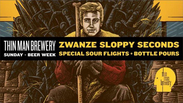 Zwanze Sloppy Seconds at Thin Man Brewery @ Thin Man Brewery | Buffalo | NY | United States
