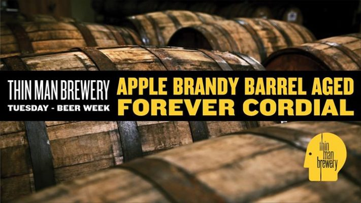 Apple Brandy Barrel Aged Forever Cordial at Thin Man Brewery @ Thin Man Brewery | Buffalo | NY | United States