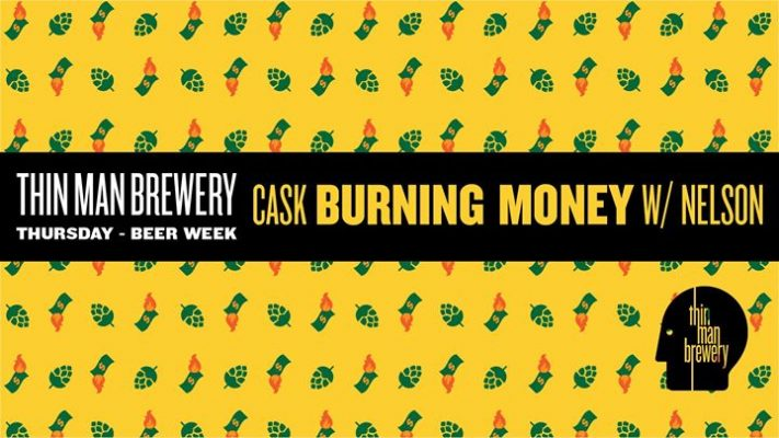 Cask Burning Money with Nelson Release at Thin Man Brewery @ Thin Man Brewery | Buffalo | NY | United States