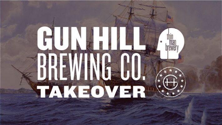 Gun Hill Takeover at Thin Man Brewery @ Thin Man Brewery | Buffalo | NY | United States