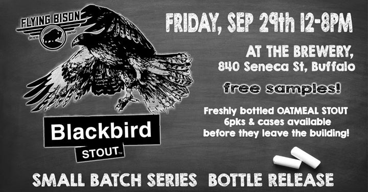 Flying Bison Blackbird Oatmeal Stout Bottle Release @ Flying Bison Brewing Company | Buffalo | NY | United States