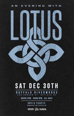 LOTUS . Sat Dec 30th . Buffalo Riverworks @ Buffalo RiverWorks | Buffalo | NY | United States