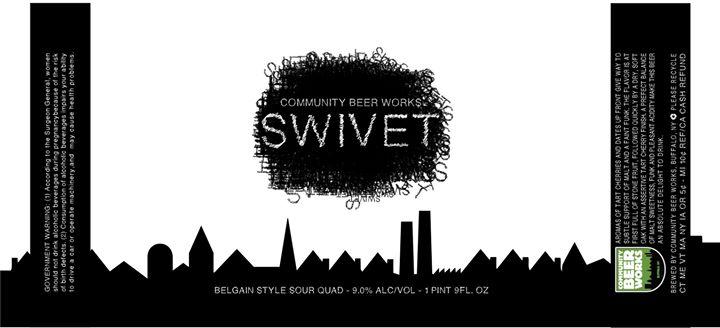 Bottle Release: Swivet Barrel Aged Sour Belgian Quad @ Community Beer Works   Buffalo   NY   United States