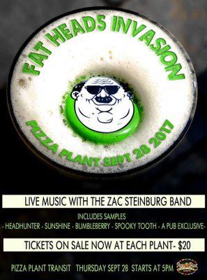 Buffalo Beer Week: Fat Heads Invasion @ Pizza Plant Italian Pub - Williamsville   Williamsville   NY   United States