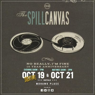 Tonight - The Spill Canvas - Oct 19 at Mohawk Place @ Mohawk Place | Buffalo | NY | United States