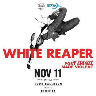 White Reaper with Made Violent - Nov 11 at Town Ballroom @ Town Ballroom | Buffalo | NY | United States