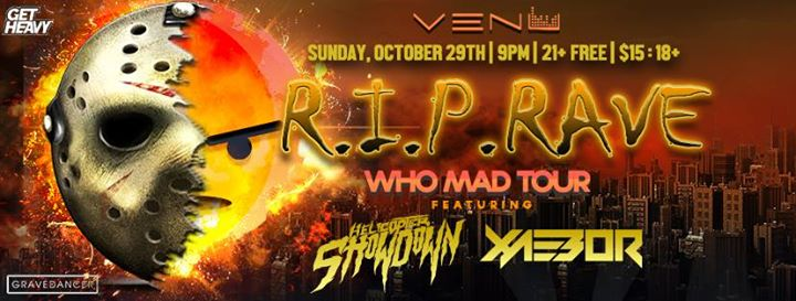 Free 21+: RIP Halloween Rave w Helicopter Showdown/ Xaebor (18+) @ VENU | Buffalo | NY | United States