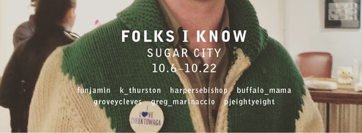 "Art Opening: ""Folks I Know"" @ Sugar City 