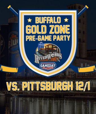 Buffalo Gold Zone Pre-Game Party - Pittsburgh @ Buffalo RiverWorks | Buffalo | NY | United States