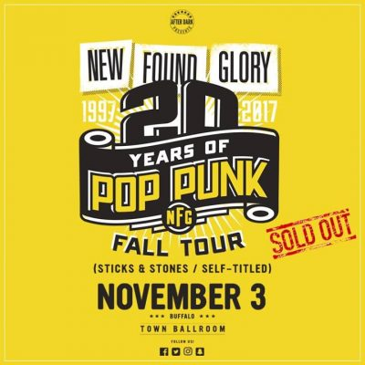 SOLD OUT - New Found Glory - Nov 3 at Town Ballroom @ Town Ballroom | Buffalo | NY | United States