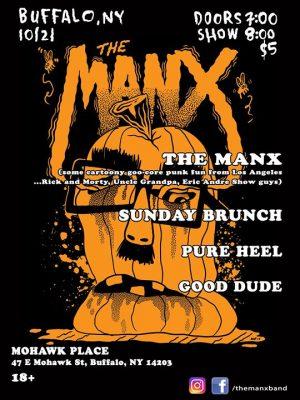 The Manx / Sunday Brunch / Pure Heel / Good Dude @ Mohawk Place | Buffalo | NY | United States