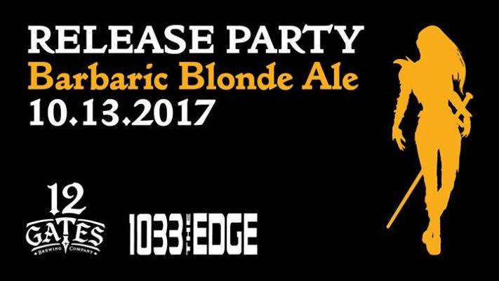 The Edge's Barbaric Blonde Ale Launch Party @ 12 Gates Brewing Company | Williamsville | NY | United States