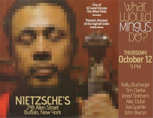 What Would Mingus Do? @ Nietzsche's | Buffalo | NY | United States