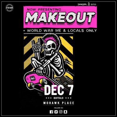 Makeout with World War Me - Dec 7 at Mohawk Place @ Mohawk Place | Buffalo | NY | United States