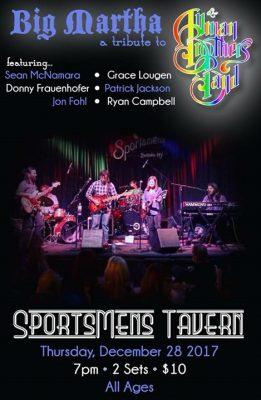 Big Martha a tribute to Allman Brothers Band @ Sportsmens Tavern | Buffalo | NY | United States