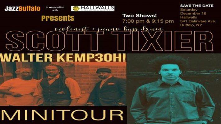 JazzBuffalo Presents Scott Tixier w/ Walter Kemp 3oh! @ Hallwalls Contemporary Arts Center | Buffalo | NY | United States