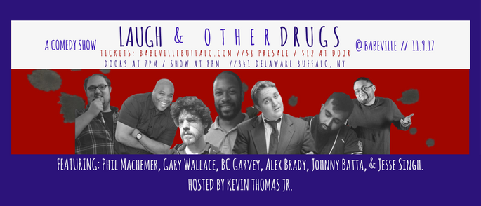 Laugh and Other Drugs at the 9th Ward at Babeville @ Babeville | Buffalo | NY | United States