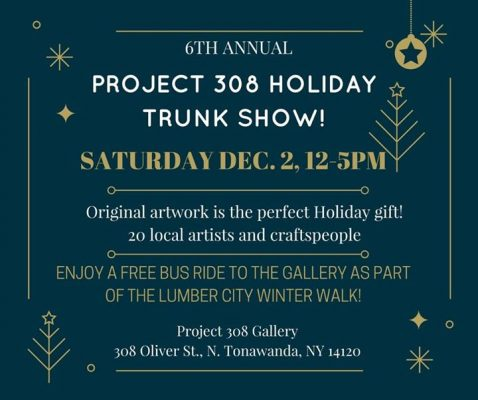 6th Annual Project 308 Holiday Trunk Show! @ Project 308 Gallery | North Tonawanda | NY | United States